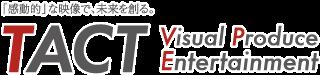Visual Produce Entertaiment TACT